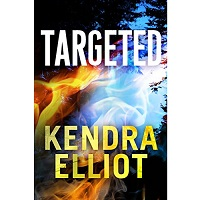 Targeted by Kendra Elliot
