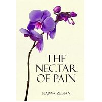 The Nectar of Pain by Najwa Zebian