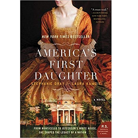 America's First Daughter by Laura Kamoie