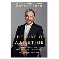 The Ride of a Lifetime by Robert Iger PDF