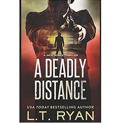 A Deadly Distance by L T Ryan