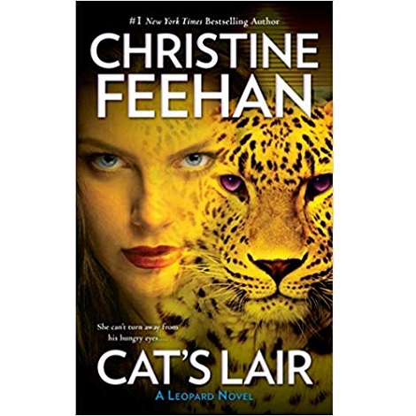 Cats Lair by Christine Feehan