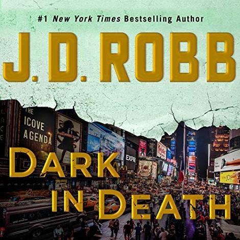 Dark in Death by J D Robb
