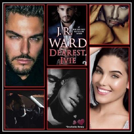 Dearest Ivie by J R Ward