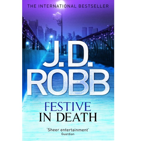 Festive in Death by J D Robb