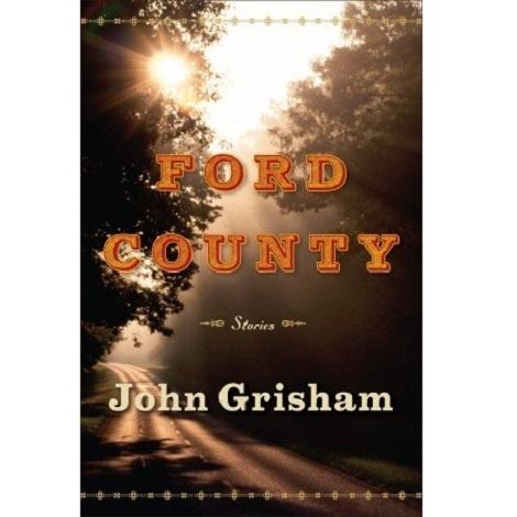 Ford County by by John Grisham