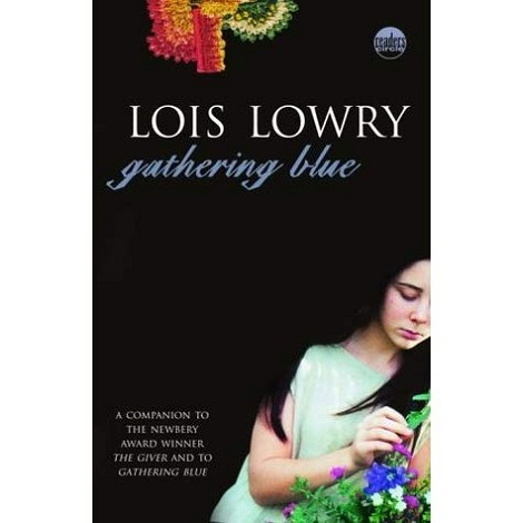 Gathering Blue by Lois Lowry