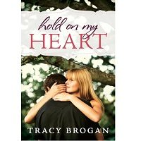 Hold On My Heart by Tracy Brogan