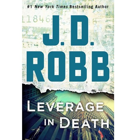 Leverage in Death by J D Robb