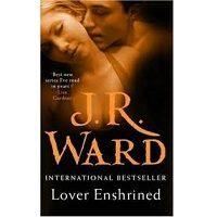 Lover Enshrined by J R Ward