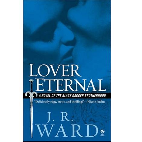 Lover Eternal by J R Ward
