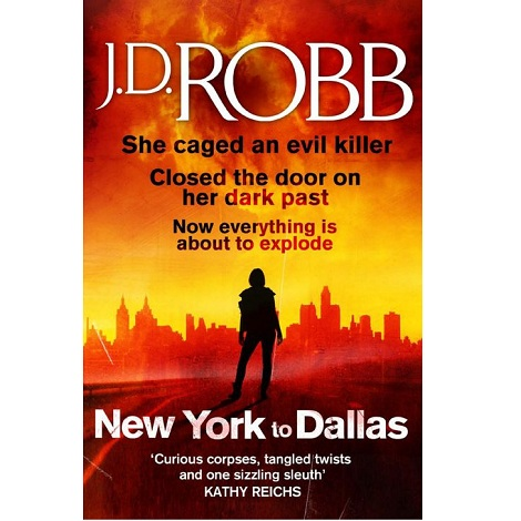 New York to Dallas by J D Robb
