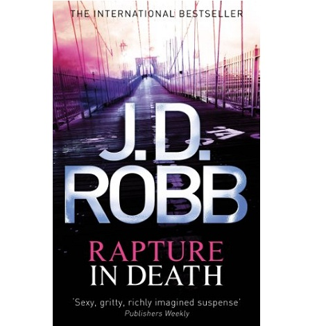 Rapture in Death by J D Robb