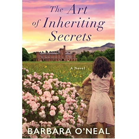 The Art of Inheriting Secrets by by Barbara ONeal