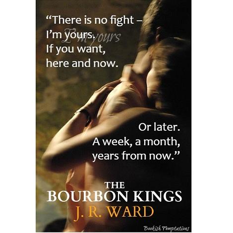 The Bourbon Kings by J R Ward