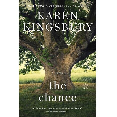 The Chance by Karen Kingsbury