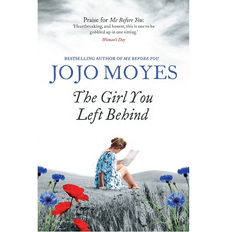 The Girl You Left Behind by Jojo Moyes