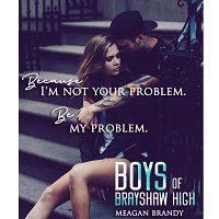 Boys of Brayshaw High by Meagan Brandy