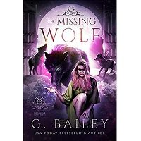 The Missing Wolf by G. Bailey