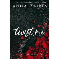 Twist Me by Anna Zaires