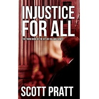 Injustice For All by Scott Pratt
