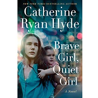 Brave Girl Quiet Girl by Catherine Ryan