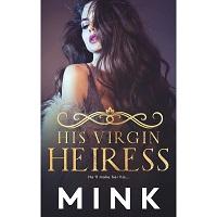 His Virgin Heiress by Mink