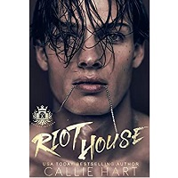 Riot House by Callie Hart