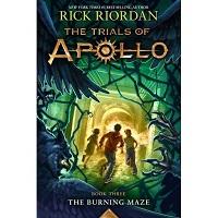 The Burning Maze by Rick Riordan
