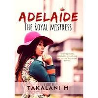 The Royal Mistress by Takalani M