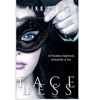 Faceless by Nikki Rose