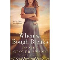 When the Bough Breaks by Denise Grover Swank