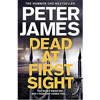 Dead at First Sight by Peter James PDF