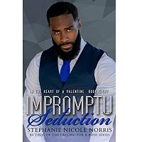 Impromptu Seduction by Stephanie Nicole Norris PDF