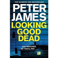 Looking Good Dead by Peter James PDF