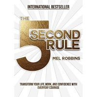 The 5 Second Rule by Mel Robbins PDF