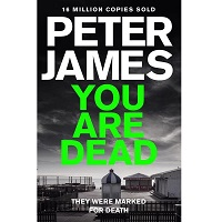 You Are Dead by Peter James PDF