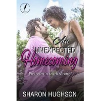 An Unexpected Homecoming by Sharon Hughson PDF