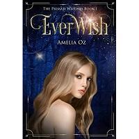 Everwish by Amelia Oz PDF