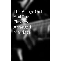 The Village Girl And The Playboy PDF