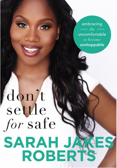 Don't Settle for Safe by Sarah Jakes Roberts PDF
