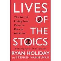 Lives of Stoics by Ryan Holiday PDF
