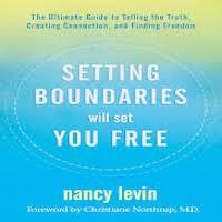 Setting Boundaries Will Set You Free by Nancy Levin PDF