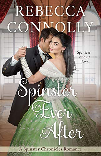 Spinster Ever After by Rebecca Connolly epub