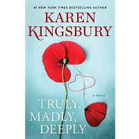Truly Madly Deeply by Karen Kingsbury PDF