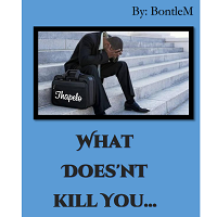 What Doesnt Kill You- Bontle M