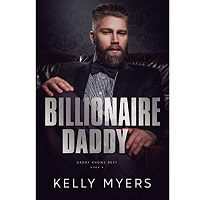 Billionaire Daddy by Kelly Myers
