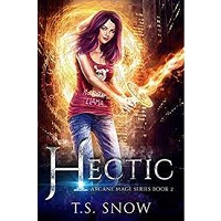 Hectic by T.S. Snow