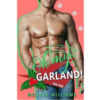 Oh My Garland! by Melissa Williams