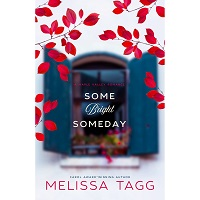 Some Bright Someday by Melissa Tagg